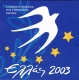 Greece Euro Coinset 2003 EU Presidency - © Zafira