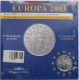 France 1/4 (0,25) Euro silver coin Europe Sets - 1. Anniversary of the Euro 2003 - © Sonder-KMS